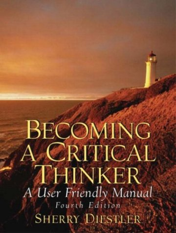 becoming a critical thinker a user friendly manual pdf